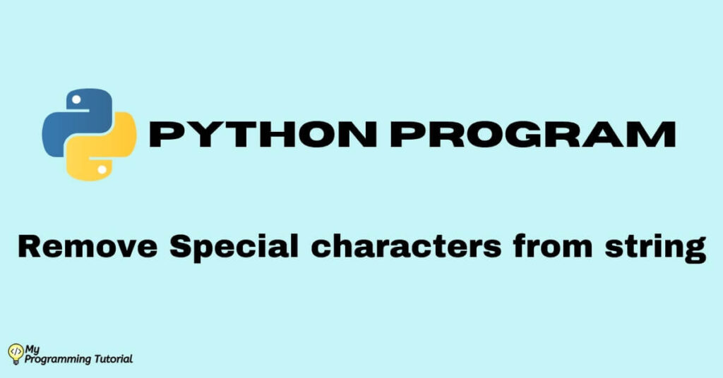 Remove Special Characters from string Python